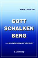 Gottschalkenberg – neues Buch beschreibt eine innere Einkehr und eine traumhafte Wanderung