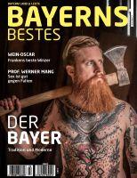 Jetzt NEU: BAYERNS BESTES – das Magazin für Bayern