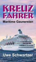Kreuzfahrer – maritime Gaunereien