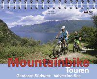 Neues Buch: Mountainbike Touren Gardasee Südwest-Valvestino See (Band 8)