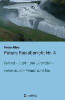 Peters Reisebericht Nr. 4 nach Island – eine Reise durch Feuer und Eis