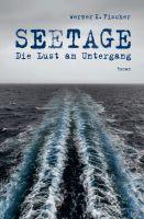 SEETAGE – neuer Roman zelebriert die Lust am Untergang