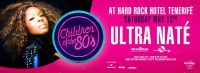 Ultra Naté als Headliner bei der 'Children of the 80s'-Party am 13. Mai im Hard Rock Hotel Tenerife