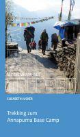 Unterwegs auf Nepals Treppen – Erfahrungen von einer Wanderung zum Annapurna Base Camp