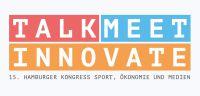 15. Hamburger Kongress Sport, Ökonomie und Medien präsentiert sich mit neuem Webauftritt