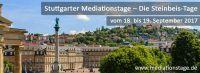 1. Stuttgarter Mediationsforum – Die Steinbeis-Tage zu den Themen Konfliktmanagement und Mediation