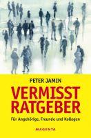"""Der neue """"Vermisst-Ratgeber"""""""