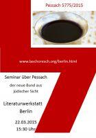 Pessach/Ostern 2015 Seminar zum Neuen Bund und die jüdische Tradition