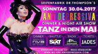 Tanz in den Mai – Sonntag 30.04.2017 – Antidepressiva Dinner & Night Air Show – Dr. Thompsons Düsseldorf