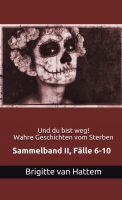 """Aus diesem Buch liest die Autorin: """"Und du bist weg! Wahre Geschichten vom Sterben"""""""