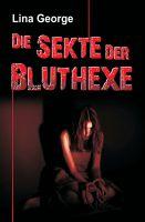 Die Sekte der Bluthexe – atemraubender Thriller setzt sich mit Menschenhandel auseinander