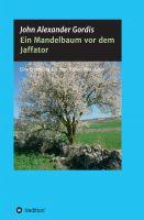 Ein Mandelbaum vor dem Jaffator – Erzählung inszeniert ein fesselndes Abenteuer aus dem frühen Mittelalter