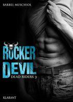 Rocker Devil: Die Erotische Rocker-Tetralogie von Bestsellerautorin Bärbel Muschiol aus dem Klarant Verlag
