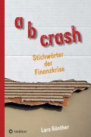 a b crash – Unterhaltsames Sachbuch über Finanzen und deren Einfluss auf unser Leben