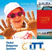 Der neue Sommerkatalog des Reiseveranstalters ITT – Druckfrisch