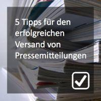 Fünf Tipps für den erfolgreichen Versand von IT-Pressemitteilungen