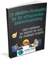 13 effektive Strategien für Ihr erfolgreiches Internetmarketing