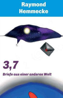 """""""3,7"""" von Raymond Hemmecke"""