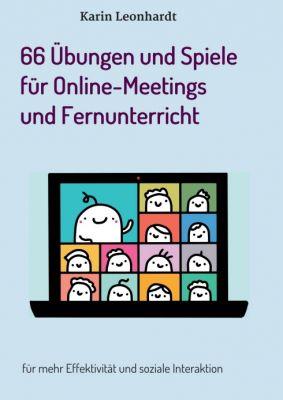 """""""66 Übungen und Spiele für Online-Meetings und Fernunterricht"""" von"""