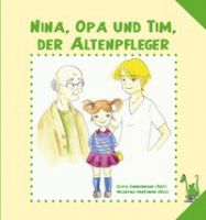 Nina, Opa und Tim, der Altenpfleger