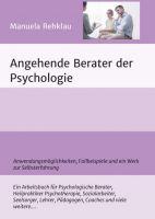 """""""Angehende Berater der Psychologie"""" von Manuela Rehklau"""