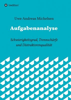 """""""Aufgabenanalyse"""" von Uwe Andreas Michelsen"""