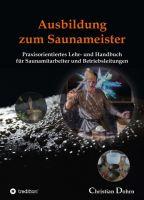 """""""Ausbildung zum Saunameister"""" von Christian Dohrn"""