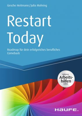 Buchcover Restart Today. Roadmap für dein erfolgreiches berufliches Comeback