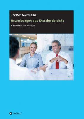 """""""Bewerbungen aus Entscheidersicht"""" von Torsten Niermann"""