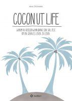 """""""Coconut Life"""" von Nina Stromann"""
