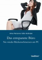 """""""Das entspannte Büro"""" von Alma Marianne Válki-Wollrabe"""
