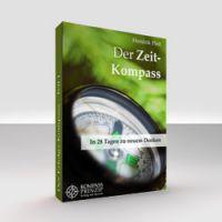 Der Zeit-Kompass - In 28 Tagen zu neuem Denken