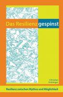 """""""Das Resilienzgespinst"""" von Christian Grüninger"""