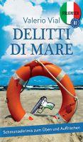 """""""Delitti di mare"""" von Valerio Vial"""