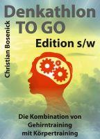 Denkathlon® TO GO – Edition s/w – Anleitungen zum Gedächtnistraining der besonderen Art