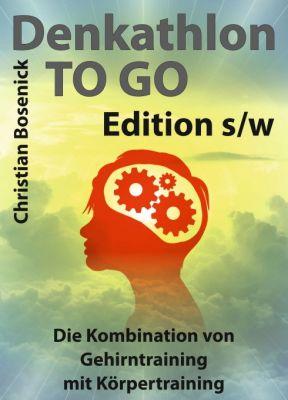 """Denkathlon® TO GO - Edition s/w"" von Christian Bosenick"