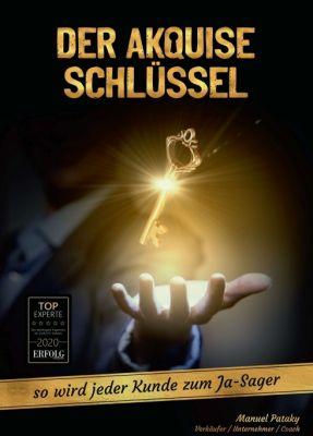 """""""Der Akquise Schlüssel"""" von Manuel Ralf Peter Pataky"""