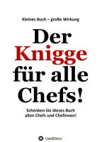 """""""Der Knigge für alle Chefs"""" von Detlev Gebhard"""