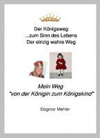 """Buch-Neuerscheinung: Mein Weg """"von der Königin zum Königskind"""""""