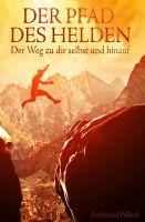 """""""Der Pfad des Helden"""" von Ferdinand Pöllath"""