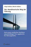 """""""Der skandinavische Weg der Führung"""" von Martin Stülten, Birgit Stülten"""