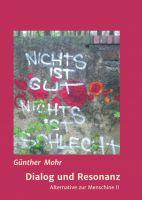 """""""Dialog und Resonanz"""" von Günther Mohr"""