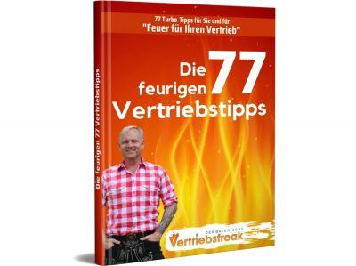 Die feurigen 77 Vertriebstipps von Uwe Rieder, der bayerische Vertriebsfreak