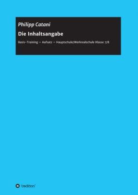 """""""Die Inhaltsangabe"""" von Philipp Catani"""