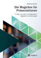 """""""Die Magicbox für Präsentationen"""" von Matthias Garten"""