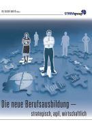 """""""Die neue Berufsausbildung"""" von Volker Mayer"""