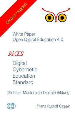 """Digital Cybernetic Education Standard"" von Franz Rudolf Czaak"