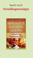 """""""Erfolgsgesetze in sechzehn Lektionen"""" von Napoleon Hill"""
