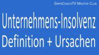 """(c) GripsCoachTV - Neues Master Club Erklärvideo über das Thema """"Insolvenz einfach erklärt"""""""