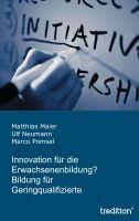 """""""Innovation für die Erwachsenenbildung"""" von Marco Pomsel, Ulf Neumann und Matthias Maier"""